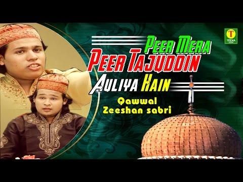 New Qawwali 2016    Peer Mera Peer Tajuddin Auliya Hain    Zeeshan Sabri