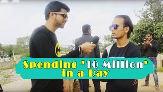 "Spending ""10 Million"" in a Day - LOL"