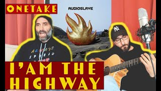 AUDIOSLAVE - I'AM THE HIGHWAY COVER RAW ONETAKE