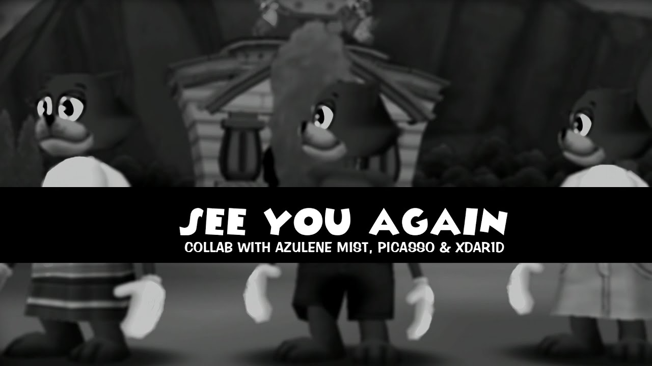 See You Again - [COLLAB]