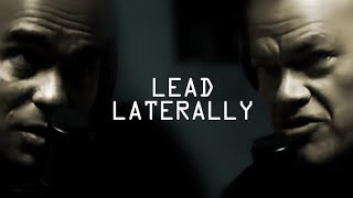 How to Lead Laterally Among Peers - Jocko Willink and Echo Charles
