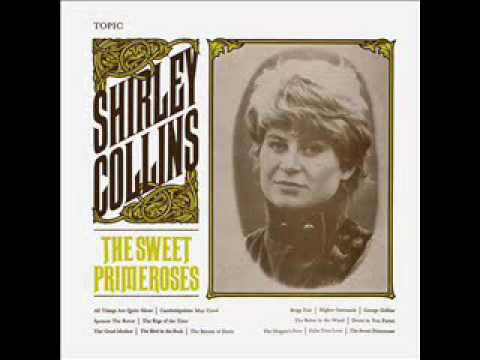 Shirley Collins - The Sweet Primroses