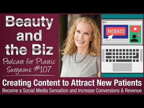 Ep.107: Creating Content to Attract New Patients