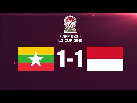 MYANMAR 1 VS 1  INDONESIA_AFF U-22 LG CUP 2019 GOAL DAN PELUANG