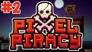Pixel Piracy Re-Launch - BLASTED SCURVY! - E.2