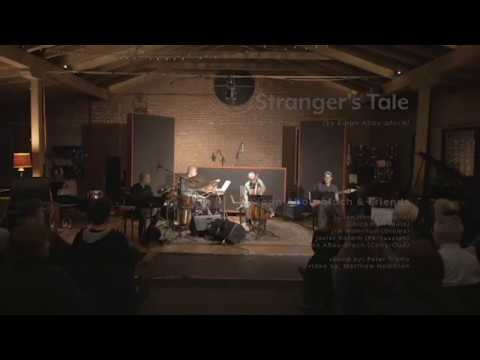 Stranger's Tale - Kinan Abou-afach & Friends
