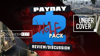 Payday 2 - Wolf Pack Review