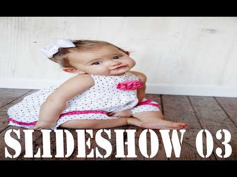 baby slideshow video - slideshow baby pictures - slideshow music baby pictures