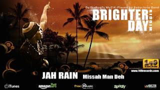 "JAH RAIN ""Missah Man Deh"" - Brighter Day Riddim (149 Records) - OFFICIAL VIDEO"