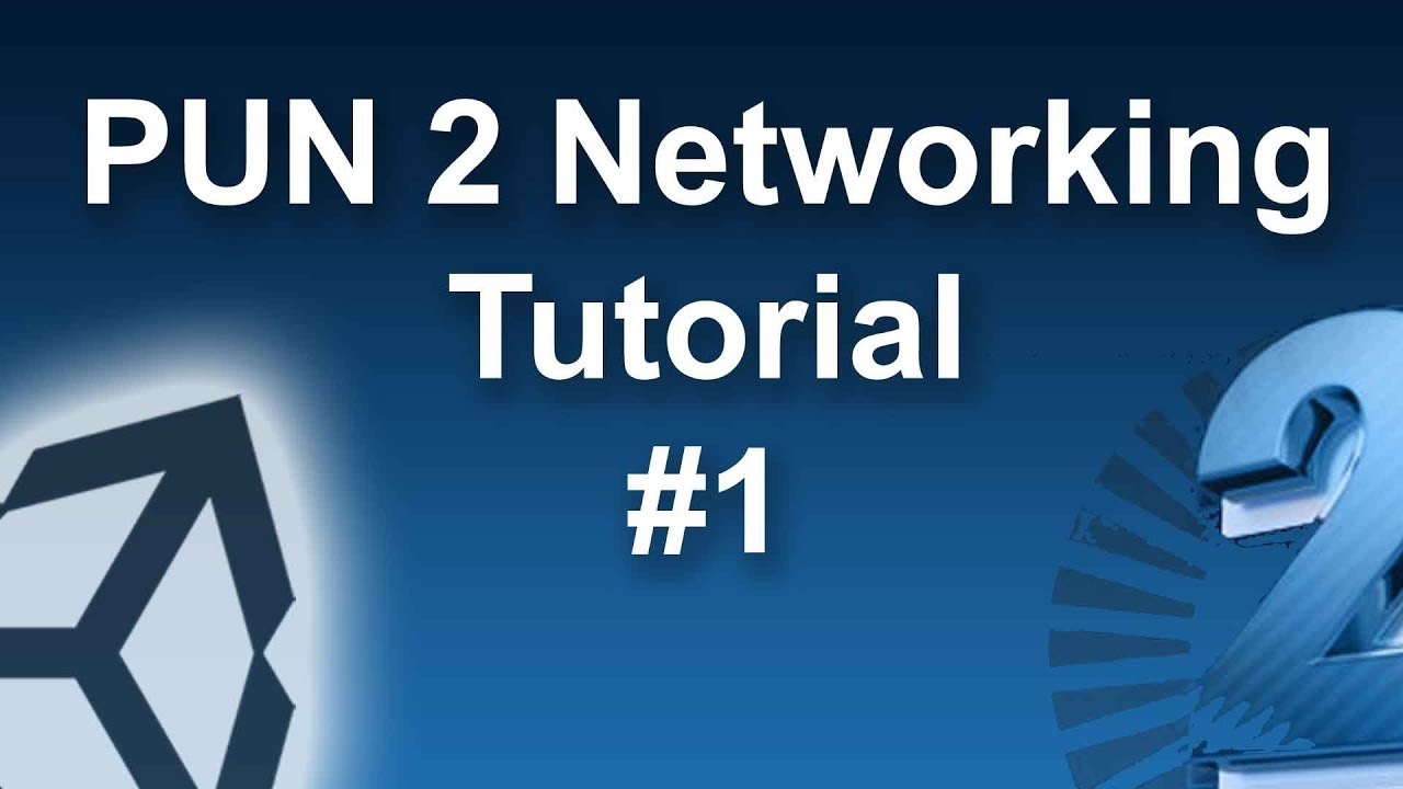 PUN 2 Unity Multiplayer Networking #1 🎓 | MMAG #9