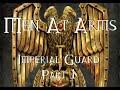 Men At Arms: Imperial Guard - Part 1