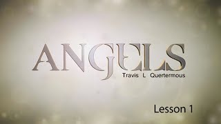 Angels Lesson 1: The Nature and Origin of Angels