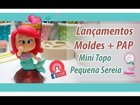 LIVE Lançamento de moldes + PAP mini topo Ariel