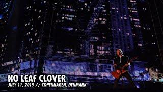 Metallica: No Leaf Clover (Copenhagen, Denmark - July 11, 2019)