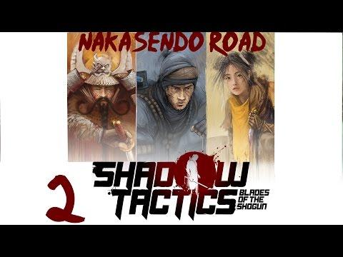 Nakasendo Road Mission 2 - Shadow Tactics-Blades of The Shogun (Hardcore)