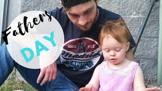 HAPPY FATHERS DAY// WEEKEND VLOG 2017