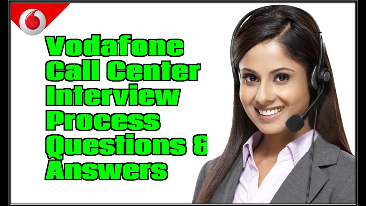 Vodafone call center interview asked questions and answers ...