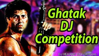 Ghatak (Sunny Deol) के खतरनाक Dailoge वाला डी.जे. Competition // Hard JBL Bass Remix // DJ Songs