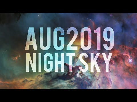 What's in the Night Sky August 2019 #WITNS Mp3