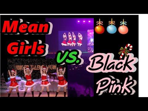 Black Pink Jingle Bells Rock vs Mean Girls
