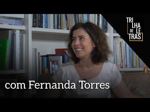 Fernanda Torres no Trilha de Letras