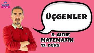 Üçgenler | 5. Sınıf Matematik Konu Anlatımları
