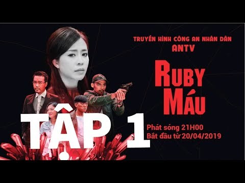 PHIM RUBY MÁU TẬP 1 FULL HD