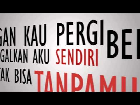 A.Y.U - Jangan Kau Pergi (Official Lyric Video)