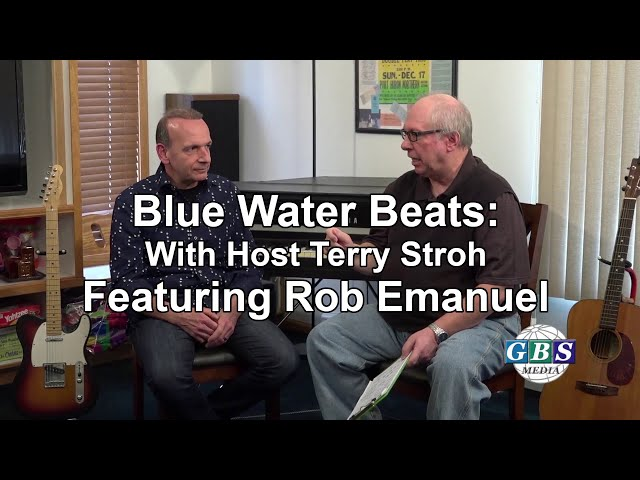 Blue Water Beats With Terry Stroh: Featuring Rob Emanuel