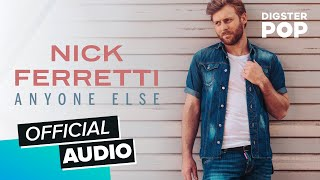 Nick Ferretti - Anyone Else (Official Audio)