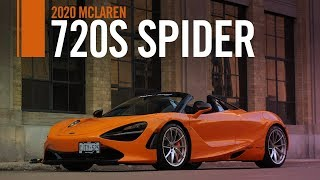 2020 McLaren 720S Spider Review First Drive