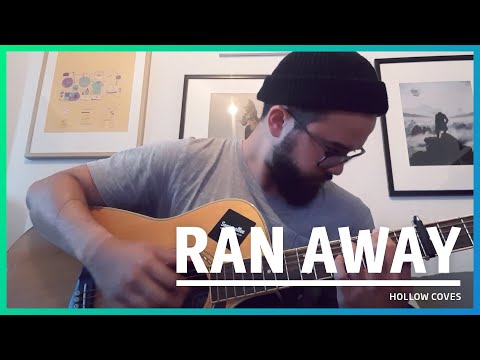 171/365: Hollow Coves - Ran Away (Cover)