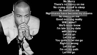 TI - No Mercy - Dream- Lyrics with Analysis