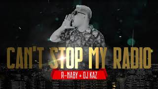 「CAN'T STOP MY RADIO」by R-NABY R-NABY = USAで超人気日本人ラッパー。6曲入りの新EP『2MUCH』も大好評。 ☆R-NABY 【R-NABY feat DJ Kaz Sakuma ...