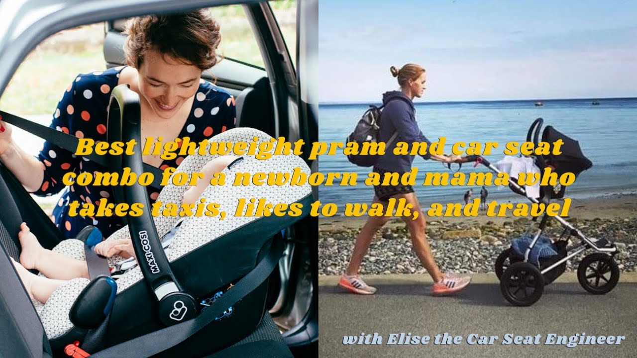 The Best Lightweight Pram And Car Seat Combo For A Newborn And