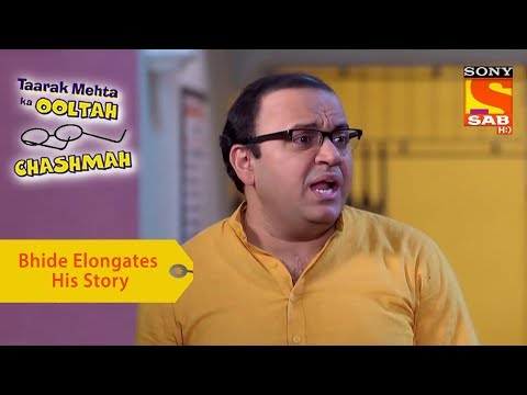 Your Favorite Character | Bhide Elongates His Story | Taarak Mehta Ka Ooltah Chashmah
