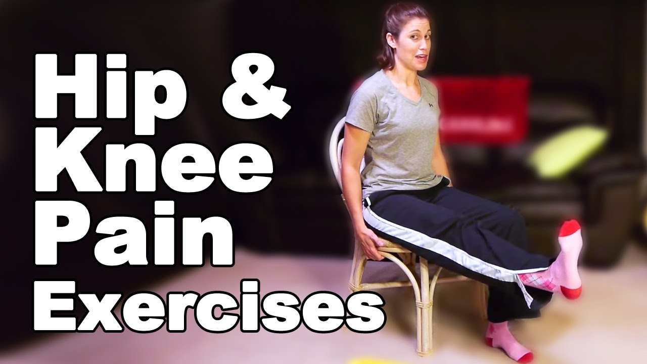 Hip Pain & Knee Pain Exercises, Seated - Ask Doctor Jo