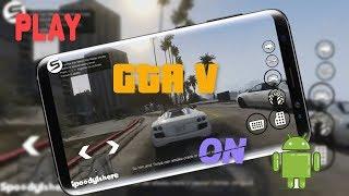 Play Full GTA V On Andriod