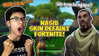 THE FATE OF DEFAULT SKINS! FORTNITE DON'T BULLY! Gameplay
