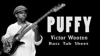 Victor Wooten - Puffy (Official Bass Tab Sheet) By Chami