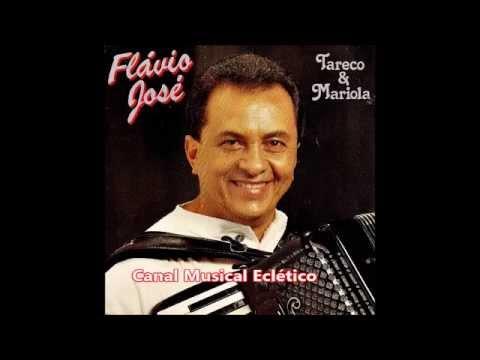 FLÁVIO JOSÉ - Tareco e Mariola / 1995 - CD Completo - soforrofm.com.br