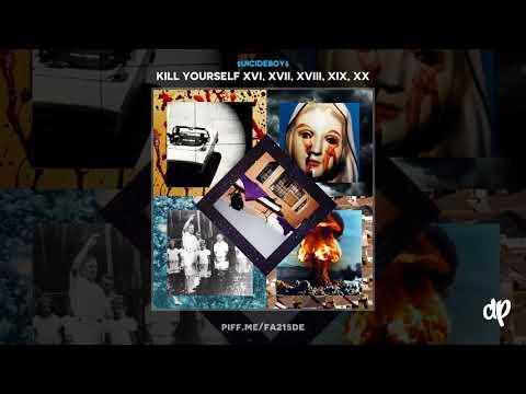 $uicideboy$ - NOW I'M UP TO MY NECK WITH OFFERS [XVI, XVII, XVIII, XIX, XX]