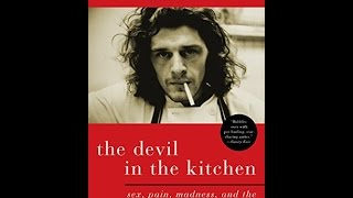 'pdf' The Devil In The Kitchen: Sex Pain Madness And The Making Of A Great Chef