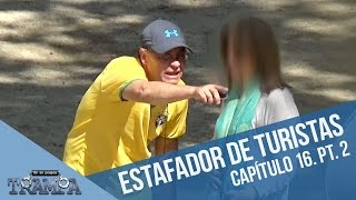 El estafador de turistas (Parte 2) | En su propia trampa