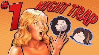 Night Trap: Watch Out Behind You - PART 1 - Game Grumps