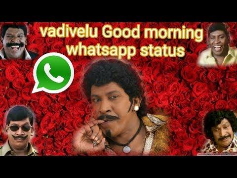 Vadivelu Good Morning Whatsapp Status Vadivelu Singing Vadivelu