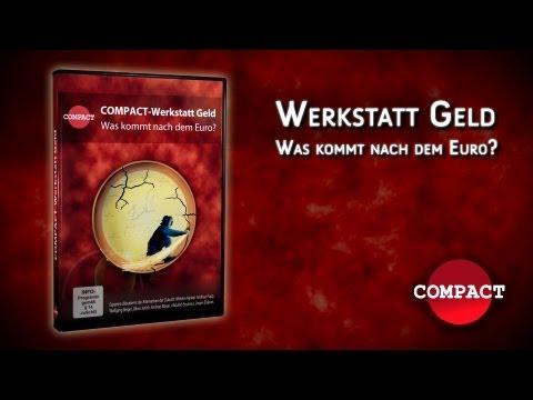 Was kommt nach dem Euro? Hankel, Janich, Popp, Berger, Elsässer auf der COMAPCT Werkstatt Geld