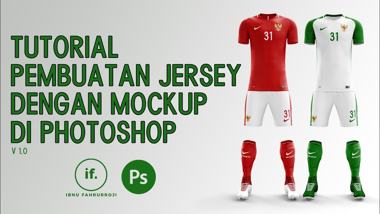 Download TUTORIAL PEMBUATAN JERSEY DENGAN MOCKUP DI PHOTOSHOP - YouTube