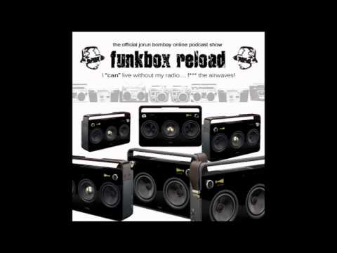 Funkbox Reload Radio with DJ JORUN BOMBAY (Episode 1)