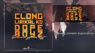 Clong ft (Lirikal KD & Motive, Jefe MAZE) - Günümü Geceme Kat (Official Audio) @2016